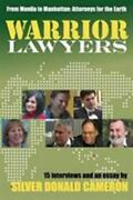 Warrior Lawyers From Manila To Manhattan, Attorneys For The Earth