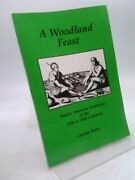 A Woodland Feast Native American Foodways Of The 17th And 18th Centuries