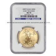 2009 50 Eagle Ngc Ms70 Early Release American Gold Bullion Coin 1-oz 22-karat