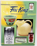 Anchor Hockings Fire-king And More Identification Guide 3rd Ed. Hard Cover Book
