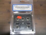 Nylon Switch Panel Led Lighted 12 Volt Power Socket 5 Toggle New By Sea Dog Line