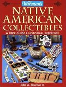 Warman's Native American Collectibles A Price Guide And Historical Reference