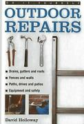 Do-it-yourself Outdoor Repairs By David Holloway