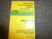 John Deere 325 And 345 Lawn And Garden Tractor Owner Operator Manual Omm119086