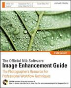 The Official Nik Software Image Enhancement Guide The Photographerand039s...