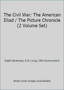 The Civil War The American Illiad / The Picture Chronicle 2 Volume Set