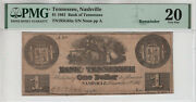 1861 1 Bank Of Tennessee Nashville Obsolete Note Currency Pmg Very Fine 20055