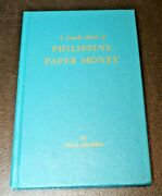 1964 Guidebook Of Philippine Philppines Paper Money By Neil Shafer
