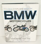 The Complete Book Of Bmw Motorcycles Every Model Since 1923 By Falloon, Ian , H