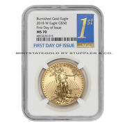 2018-w 50 Burnished Gold Eagle Ngc Ms70 First Day Of Issue Graded American Coin