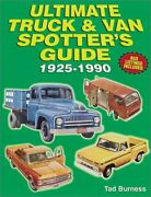 Ultimate Truck And Van Spotters Guide 1925-1990