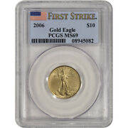 2006 American Gold Eagle 1/4 Oz 10 - Pcgs Ms69 - First Strike