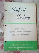 Rare Seafood Cookery 1950 Cook Booklet / Baltimore Gas And Electric