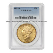 1893-s 20 Liberty Pcgs Ms61 Certified Coin San Francisco Gold Double Eagle