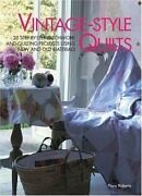 Vintage-style Quilts 25 Step-by-step Patchwork And Quilting Projects