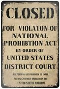 Metal Tin Sign Retro Vintage National Prohibition Act Closed Violation National