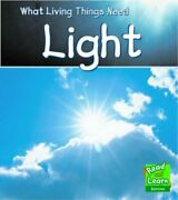 Light Read And Learn What Living Things Needvic Parker- 9781406200362