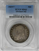 1829/7 50c Overton 102 Capped Bust Half Dollar Pcgs Ms61 Silver Coin