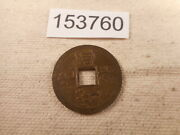 Very Old Chinese Dynasty Cash Coin Raw Unslabbed Album Collector Coin - 153760