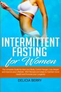 Intermittent Fasting For Women The Complete Guide For Heal Your Body...