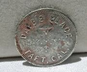Ca 1900s Taft California Kern Co Scarce Daves Place Bar And Cafe Lunch Token