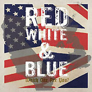 Various Artists Red White Blue - Which One Are You Vinyl Db7 .72.