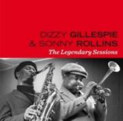 Dizzy Gillespie And Sonny Rollins Legendary Sessions Cd.