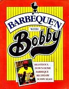 Barbequeand039n With Bobby By Bobby Seale