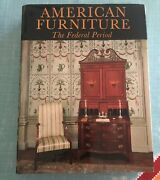 American Furniture The Federal Period Charles Montgomery With Dust Jacket 1966