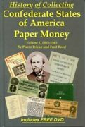 History Of Collecting Confederate Stated Of America Paper Money 1865-1945