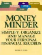 Money Minder Simplify, Organize And Manage Your Personal Financial Records