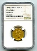 1842-d Small Date G5 Liberty Head Gold Five Dollar Coin Xf Details, Cleaned
