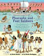 Pharaohs And Foot Soldiers One Hundred Ancient Egyptian Jobs You Might Have...