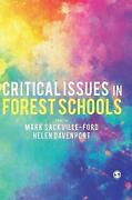 Critical Issues In Forest Schools Mark Sackville-ford Hardback