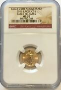 2011 Gold Eagle 5 1/10oz Fine 25th Anniversary Early Release Ms70 Ngc