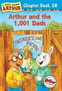 Arthur And The 1,001 Dads By Marc Brown