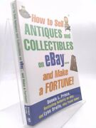 How To Sell Antiques And Collectibles On Ebay... And Make A Fortune Signed