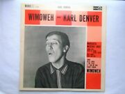 Karl Denver Wimoweh Lp Ace Of Clubs Acl1098 Ex/ex 1961 Signed By Karl Denver And O