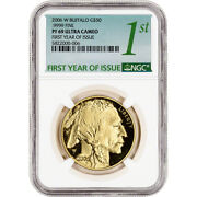 2006-w American Gold Buffalo Proof 1 Oz 50 - Ngc Pf69 Ucam First Year Issue