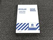 New Holland 2450 2550 Windrower Shop Service Repair Manual 86575157