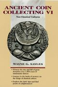 Ancient Coin Collecting Vi Non-classical Cultures V. 6