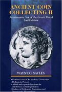 Ancient Coin Collecting Ii Numismatic Art Of The Greek World No. Ii
