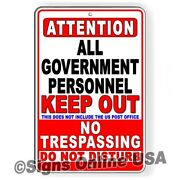 Government Personnel Keep Out No Trespassing Do Not Disturb Sign Or Decal Stop