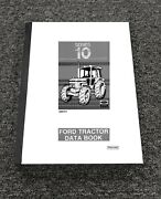 New Holland Series 10 Tractor 5610 6610 6710 7610 Data Book Service Manual