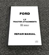 Ford 09gn-3660 Snow Thrower 36-inch For Lt Tractor Shop Service Repair Manual