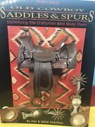 Old Cowboy Saddles And Spurs,4th Annual 1994 Signed By Dan And Sebie Hutchins 21-86
