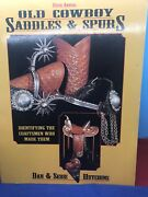 Old Cowboy Saddles And Spurs, 5th Annual 1995 By Dan And Sebie Hutchins 21-87