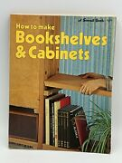 Vintage How To Make Bookshelves And Cabinets -sunset Books 1975