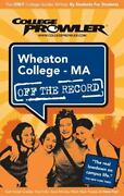 Wheaton College, Massachusetts Off The Record By Jessica Takach