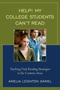 Help My College Students Cant Read Teaching Vital Reading Strategies In The Co
